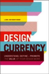 Design Currency - Visocky O'grady, Kenneth; Visocky O'grady, Jennifer - ISBN: 9780321844927