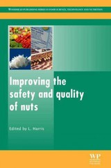 Improving The Safety And Quality Of Nuts - Harris, Linda J. (EDT) - ISBN: 9780857092663