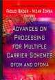 Advances On Processing For Multiple Carrier Schemes - Bader, Faouzi (EDT)/ Zorba, Nizar (EDT) - ISBN: 9781614706342