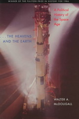 Heavens And The Earth - Mcdougall, Walter A. (university Of Pennsylvania) - ISBN: 9780801857485