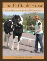 Difficult Horse - Fisher, Sarah; Bush, Karen - ISBN: 9781847974273
