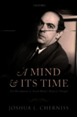 Mind And Its Time - Cherniss, Joshua L. (department Of Government, Harvard University) - ISBN: 9780199673261
