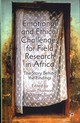 Emotional And Ethical Challenges For Field Research In Africa - ISBN: 9781137263742