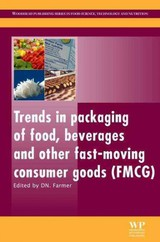 Woodhead Publishing Series in Food Science, Technology and Nutrition, Trends in Packaging of Food, Beverages and Other Fast-Moving Consumer Goods (FMCG) - ISBN: 9780857095039