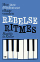 Rebelse ritmes - Matthijs de Ridder - ISBN: 9789085423157