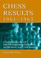 Chess Results, 1961-1963 - Felice, Gino Di - ISBN: 9780786475728