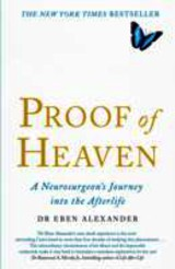 Proof Of Heaven - Alexander, Dr. Eben, Md - ISBN: 9780749958794