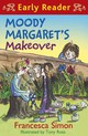 Moody Margaret's Makeover - Simon, Francesca - ISBN: 9781444007916