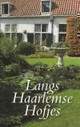 Langs Haarlemse Hofjes - Temminck, J. - ISBN: 9789090237107