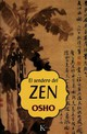 El Sendero Del Zen / Osho On Zen A Stream Of Consciousness Reader - Osho/ Portillo, Miguel (TRN) - ISBN: 9788472455566
