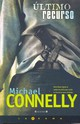 Ultimo Recurso / The Closers - Connelly, Michael - ISBN: 9788466636285