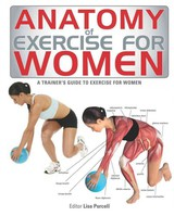 Anatomy Of Exercise For Women - Purcell, Lisa (EDT) - ISBN: 9781770851801