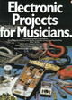 Electronic Projects For Musicians - Anderton, Craig - ISBN: 9780825695025