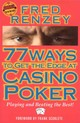 77 Ways To Get The Edge At Casino Poker - Rezney, Fred - ISBN: 9781566251747