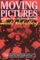 Moving Pictures - Schulberg, Budd - ISBN: 9781566635264
