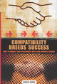 Compatibility Breeds Success - Snider, Marvin - ISBN: 9781567204896