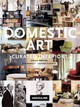 Domestic Art - Moore, Holly - ISBN: 9782759403035