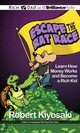 Escape The Rat Race - Kiyosaki, Robert T./ Daniels, Luke (NRT)/ Podehl, Nick (NRT)/ Darcie, Benja... - ISBN: 9781469202051