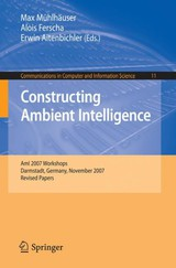 Constructing Ambient Intelligence - ISBN: 9783540853787