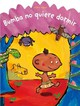 Bumba No Quiere Dormir/ Bumba Doesn't Want To Sleep - Hahn, Cyril - ISBN: 9788426361974