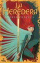 La Heredera/ The Heiress - Chapela, Andrea - ISBN: 9788496886100