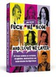 Fuck Me Now And Love Me Later - Förster, Jana - ISBN: 9783862652433