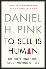 To Sell Is Human - Pink, Daniel H. - ISBN: 9781594486289