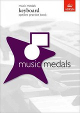 Music Medals Keyboard Options Practice Book - Abrsm - ISBN: 9781860966996