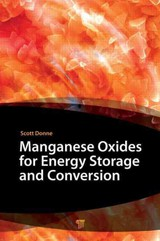 Manganese Oxides For Energy Storage And Conversion - Donne, Scott W. (EDT) - ISBN: 9789814241960