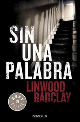 Sin una palabra - Barclay, Linwood - ISBN: 9788499083186
