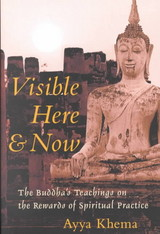 Visible Here And Now - Khema, Ayya - ISBN: 9781570624926