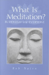 What Is Meditation? - Nairn, Rob - ISBN: 9781570627156