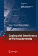 Coping With Interference In Wireless Networks - Kazemitabar, Seyed Javad - ISBN: 9789048199891