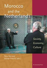 Morocco and the Netherlands - Petra Bos; Wantje Fritschy - ISBN: 9789053839805