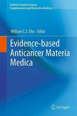Evidence-based Anticancer Materia Medica - Cho, William C. S. (EDT) - ISBN: 9789400705258