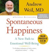 Spontaneous Happiness - Weil, Andrew - ISBN: 9781619693012
