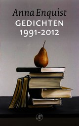 Gedichten 1991-2012 - Anna Enquist - ISBN: 9789029587709