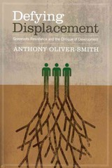 Defying Displacement - Oliver-Smith, Anthony - ISBN: 9780292728905