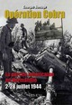 Operation Cobra - Bernage, Georges - ISBN: 9782840482864