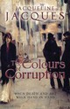 Colours Of Corruption - Jacques, Jacqueline - ISBN: 9781906784539