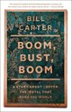 Boom, Bust, Boom - Carter, Bill - ISBN: 9781439136584