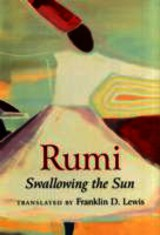 Rumi: Swallowing The Sun - Lewis, Franklin D. - ISBN: 9781851689712