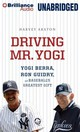 Driving Mr. Yogi - Araton, Harvey/ Berkrot, Peter (NRT) - ISBN: 9781469201207