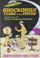 Shockingly Close To The Truth! - Moseley, James W.; Pflock, Karl T. - ISBN: 9781573929912