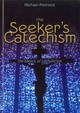 Seeker's Catechism - Pennock, Michael - ISBN: 9781594712852