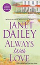 Always With Love - Dailey, Janet - ISBN: 9781420125696