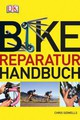 Bike-Reparaturhandbuch - Sidwells, Chris - ISBN: 9783831023318