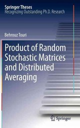 Product Of Random Stochastic Matrices And Distributed Averaging - Touri, Behrouz - ISBN: 9783642280023