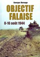 Objectif Falaise - Bernage, Georges - ISBN: 9782840483120