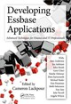 Developing Essbase Applications - Lackpour, Cameron (EDT)/ Anderson, Dave (CON)/ Aultman, Joe (CON)/ Booth, J... - ISBN: 9781466553309